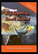 Big Appetite, Small Mouth with Kevin Feenstra & Jon Ray (Fly Fishing Tutorial DVD)