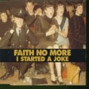 I Started a Joke [CD 1] By Faith No More (1998-09-21)