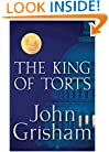 The King of Torts (Grisham, John)