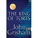The King of Torts ~ John Grisham