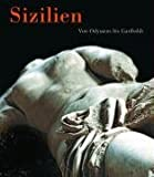 Image de Sizilien. Von Odysseus bis Garibaldi: Katalog zur Ausstellung der Kunst- und Ausstellungshalle der Bundesrepublik Deutschland, Bonn