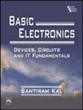 Basic Electronics: Devices, Circuits and IT Fundamentals, by Santiram Kal