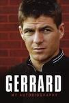 Steven & Henry Winter. Gerrard GERRARD: MY AUTOBIOGRAPHY.