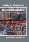 img - for Unas bases psicol gicas de la educaci n especial book / textbook / text book