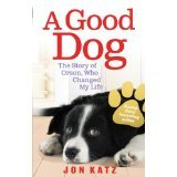 Jon Katz Dog Stories Box Set: A Home for Rose, A Dog Year, A Good Dog