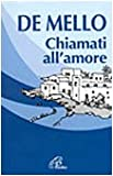 Chiamati all'amore. Riflessioni