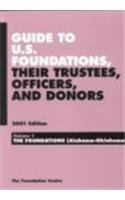 Guide to U.S. Foundation, Their Trustees, Officers, and Donors 2001 (Guide to U.S. Foundations, Their Trustees, Officers and Donors, 2001)