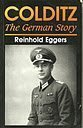 img - for Colditz: The German Story by Reinhold Eggers (1992-02-01) book / textbook / text book