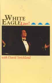White Eagle Live! by White Eagle and David Strickland