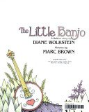 The little banjo (0439180236) by Wolkstein, Diane