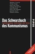 Das Schwarzbuch des Kommunismus: Unterdrückung, Verbrechen und Terror