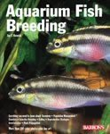 img - for Barrons Books Aquarium Fish Breeding Book book / textbook / text book