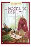 Designs to Die For by Jan Fields