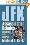 The JFK Assassination Debates: Lone G...