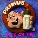 Suck On This by Primus (1990-09-13)