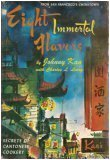 Eight Immortal Flavors : Secrets of Cantonese Cookery from San Francisco's Chinatown by Johnny Kan, Charles L. Leong