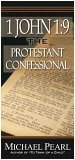 I John 1:9: The Protestant Confessional (1892112213) by Michael Pearl