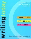 Writing Today: Contexts and Options for the Real World (Annotated Instructor's Edition)