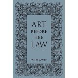 img - for Art before the Law: Aesthetics and Ethics [HARDCOVER] [2014] [By Ruth Ronen] book / textbook / text book