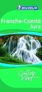 Franche-Comte, Jura (Michelin Green Guides) (French Edition)