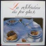 La c�l�bration du foie gras
