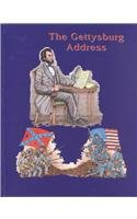 The Gettysburg Address (Famous Illustrated Speeches & Documents)