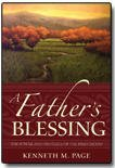 A Father's Blessing: The Power and Privilege of the Priesthood, Kenneth M. Page