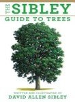 The Sibley Guide to Trees (037541519X) by Sibley, David Allen