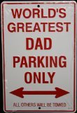 World's Greatest Dad Parking Only