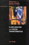 Class Analysis and Social Transformation (Sociology & Social Change)