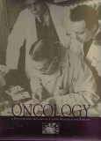 img - for A Century of Oncology (A Photographic History of Cancer Research and Therapy) book / textbook / text book
