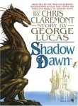 Shadow Dawn (Chronicles of the Shadow War, Book 2) (055357289X) by Claremont, Chris