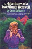 The Adventures of a Two-Minute Werewolf (0385174535) by Deweese, Gene