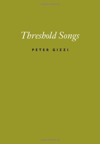 Threshold Songs (Wesleyan Poetry Series)