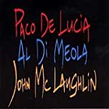 echange, troc Paco De Lucia - Paco De Lucia/Al Di Meola/John McLaughlin