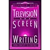 Television and Screenwriting: From Concept to Contract