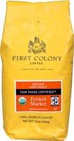 First Colony Organic Ground Coffee Dark Roast Fair Trade Certified French Market -- 12 Oz