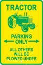 Tractor Parking Only Tin Sign