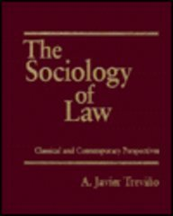The Sociology of Law: Classical and Contemporary Perspectives