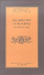 The Deification As the Purpose of Man's Life PDF