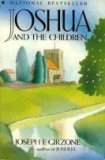 Joshua and the Children: A Parable, JOSEPH F GIRZONE, JOSEPH F. GIRZONE