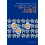 img - for Development and Assessment Centres [PAPERBACK] [2007] [By Charles Woodruffe] book / textbook / text book
