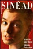 Sinead: Her Life and Music (0446392545) by Jimmy Guterman