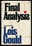 Final analysis, Lois Gould