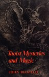 Taoist Mysteries & Magic (0394712358) by Blofeld, John