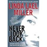 Never Look Back ~ Linda Lael Miller