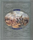 The Civil War: Gettysburg: The Confederate High Tide, Champ Clark, The Editors of Time-Life Books