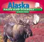 img - for Alaska Facts and Symbols (States and Their Symbols) book / textbook / text book