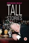 Brendan Healy - Tall Stories (DVD) (2005)