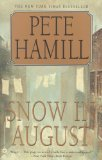 Snow in August by Hamill, Pete [Paperback]